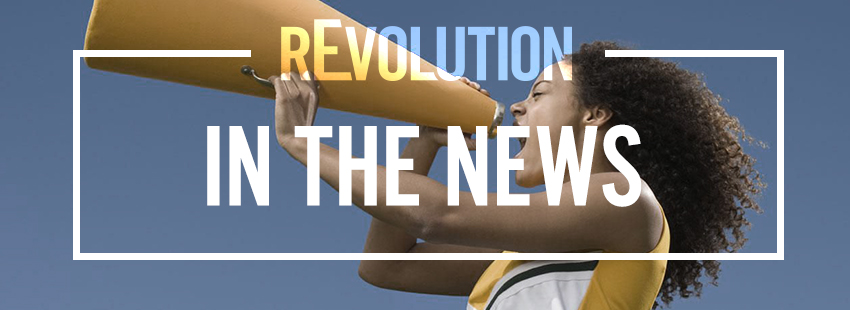 rEvolution in the News – May